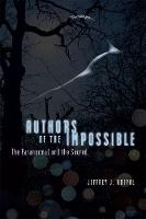 Authors of the Impossible: The...
