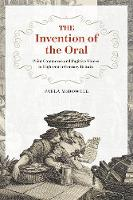 The Invention of the Oral: Print...