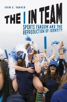 The I in Team: Sports Fandom and the...