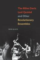 The Miles Davis Lost Quintet and ...