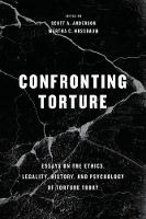 Confronting Torture: Essays on the...