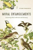 Moral Entanglements: Conserving Birds...