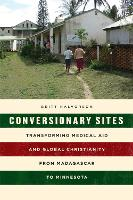 Conversionary Sites: Transforming...