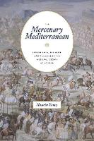 The Mercenary Mediterranean:...