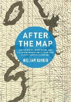 After the Map: Cartography,...