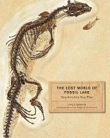 The Lost World of Fossil Lake:...
