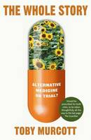 The Whole Story: Alternative Medicine...