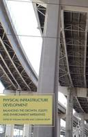 Physical Infrastructure Development:...