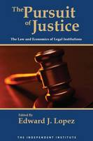 The Pursuit of Justice: Law and...