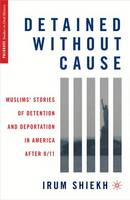 Detained without Cause: Muslims'...