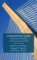 Comparatively Queer: Interrogating...