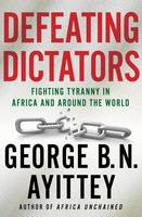 Defeating Dictators: Fighting Tyranny...