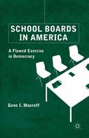 School Boards in America: A Flawed...