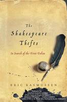 The Shakespeare Thefts: In Search of...