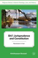 Shi'i Jurisprudence and Constitution:...