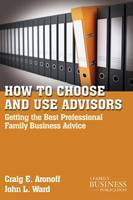 How to Choose and Use Advisors:...