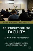 Community College Faculty: At Work in...