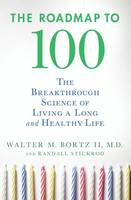 The Roadmap to 100: The Breakthrough...