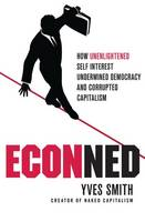 ECONned: How Unenlightened Self...