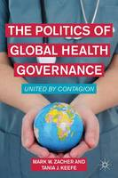The Politics of Global Health...