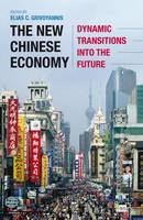 The New Chinese Economy: Dynamic...