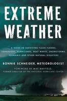 Extreme Weather: A Guide to Surviving...