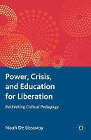 Power, Crisis, and Education for...