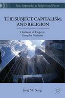 The Subject, Capitalism, and ...