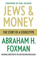 Jews and Money: The Story of a...