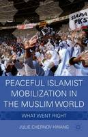 Peaceful Islamist Mobilization in the...
