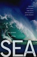 The Power of the Sea: Tsunamis, Storm...