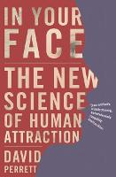 In Your Face: The New Science of ...