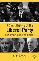 A Short History of the Liberal Party:...