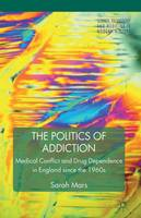 The Politics of Addiction: Medical...