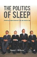 The Politics of Sleep: Governing...