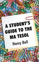 A Student's Guide to the MA TESOL