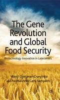 The Gene Revolution and Global Food...