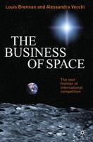 The Business of Space: The Next...
