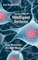The Evolution of Intelligent Systems:...