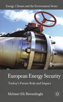 European Energy Security: Turkey's...
