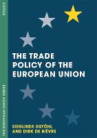 The Trade Policy of the European Union