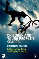 Children and Young People's Spaces:...