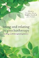 Being and Relating in Psychotherapy:...