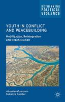 Youth in Conflict and Peacebuilding:...
