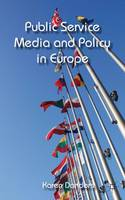 Public Service Media and Policy in...