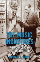 The Music Industries: from Conception...