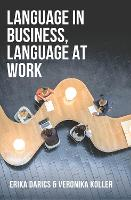 Language in Business, Language at Work