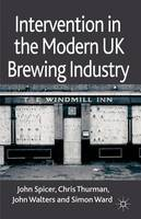 Intervention in the Modern UK Brewing...
