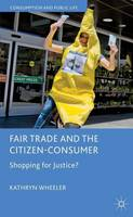 Fair Trade and the Citizen-Consumer:...