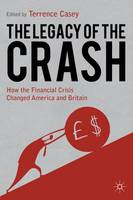 The Legacy of the Crash: How the...